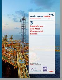 WOR 3 – Rohstoffe aus dem Meer – Chancen und Risiken